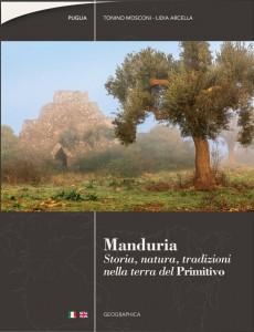 Manduria, storia, natura, tradizioni nella terra del Primitivo.